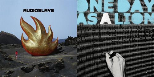 Audioslave versus One Day As A Lion